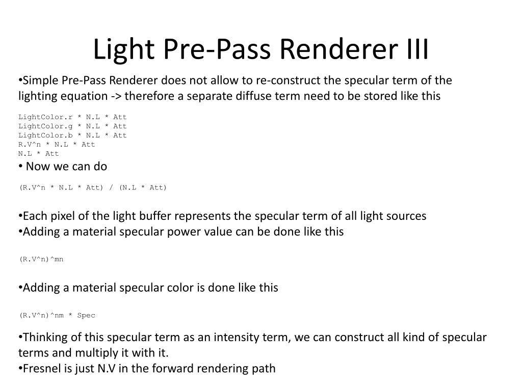 Light Pre-Pass Renderer III