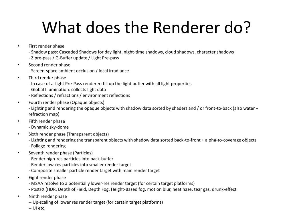 What does the Renderer do?