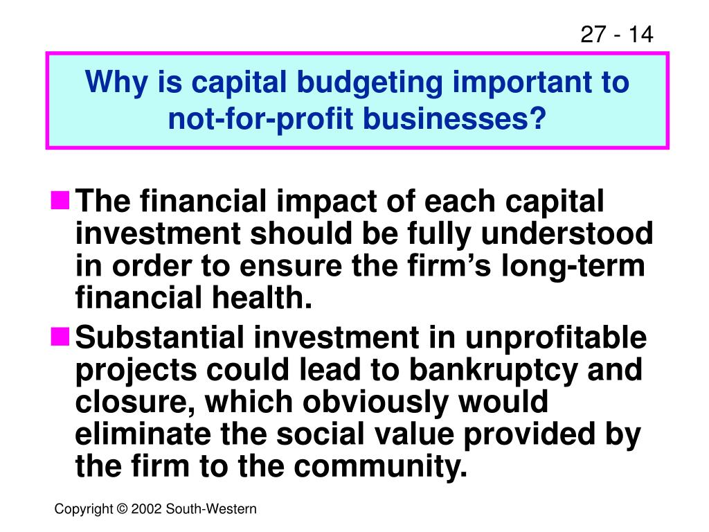 Why is capital budgeting important to not-for-profit businesses?