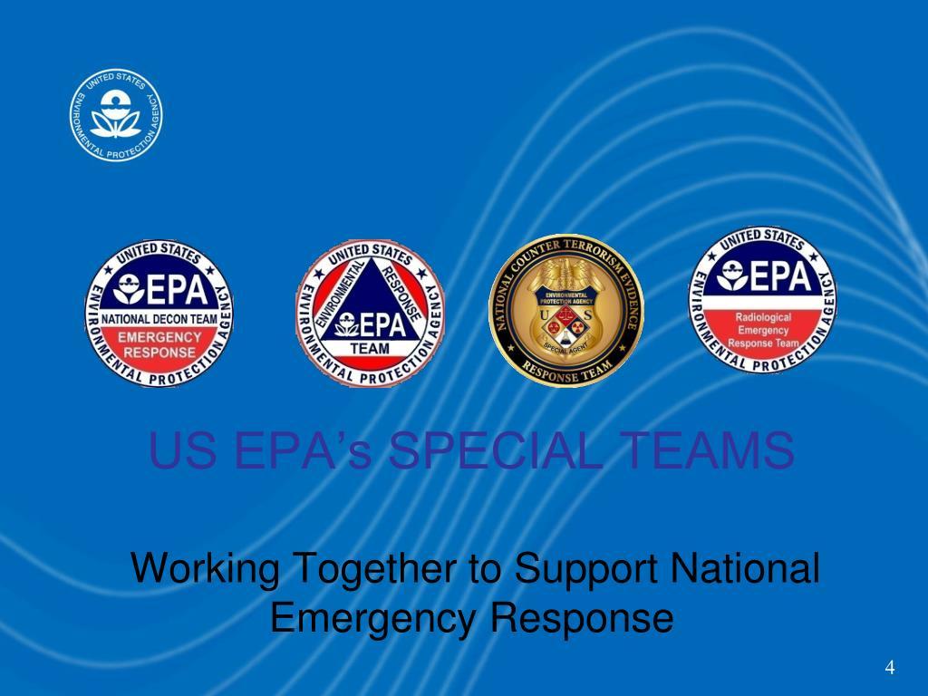 US EPA's SPECIAL TEAMS