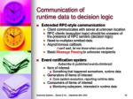 communication of runtime data to decision logic