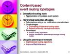 content based event routing topologies