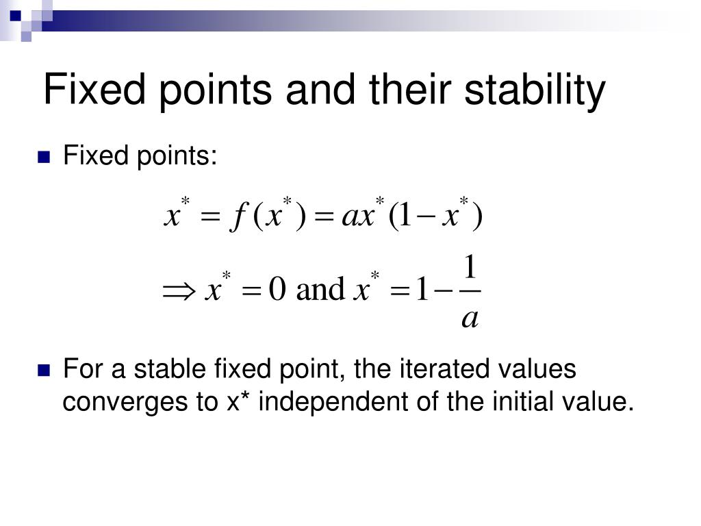 Fixed points and their stability