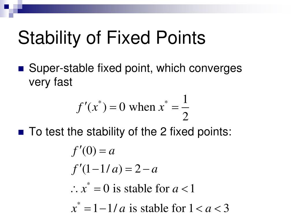 Stability of Fixed Points