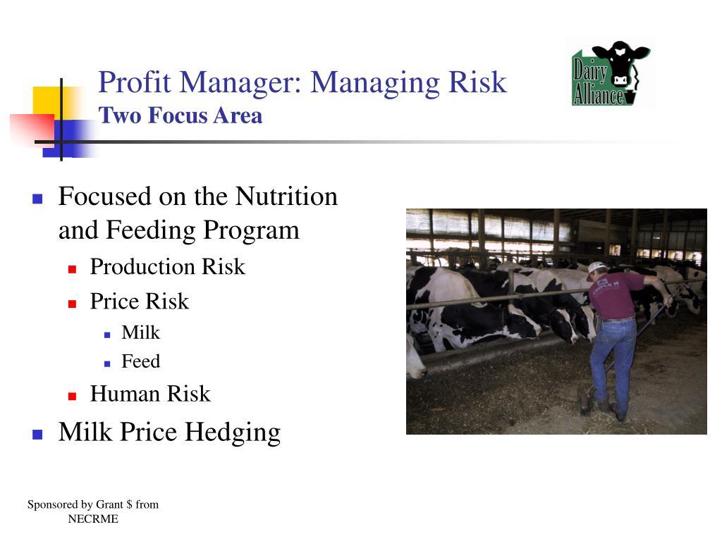 Profit Manager: Managing Risk