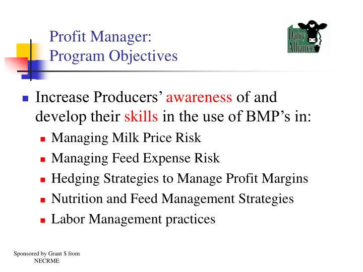 Profit manager program objectives