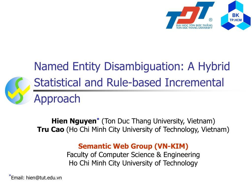 named entity disambiguation a hybrid statistical and rule based incremental approach l.