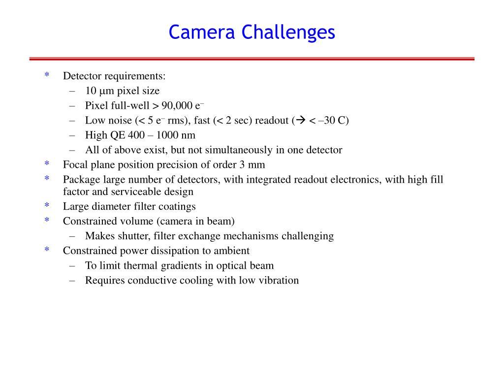Camera Challenges