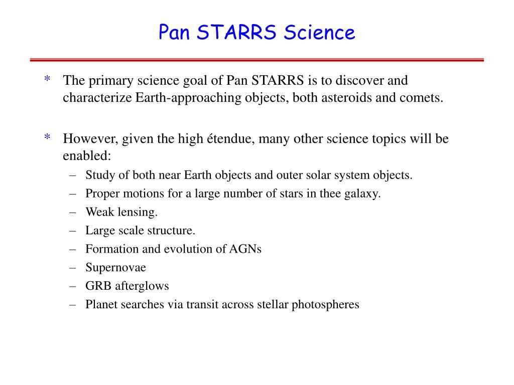 Pan STARRS Science