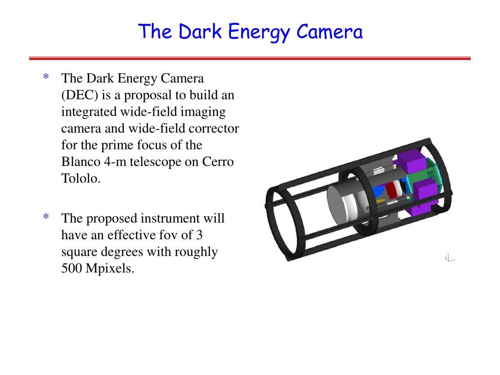 The Dark Energy Camera