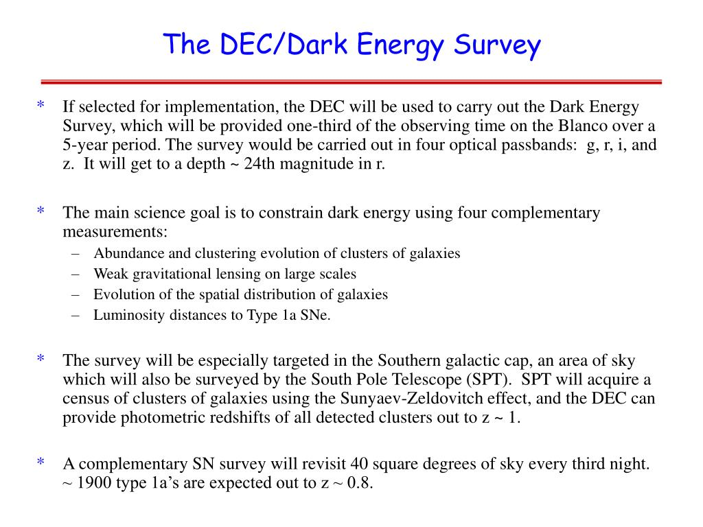 The DEC/Dark Energy Survey