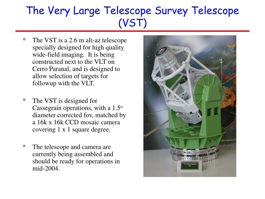 The Very Large Telescope Survey Telescope (VST)