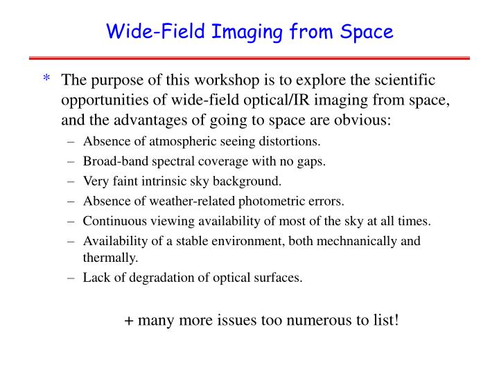 Wide field imaging from space