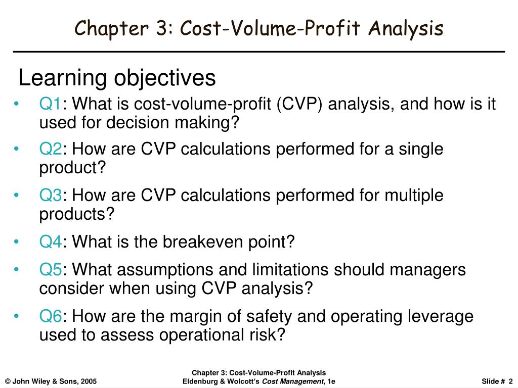 Chapter 3: Cost-Volume-Profit Analysis