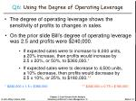 q6 using the degree of operating leverage