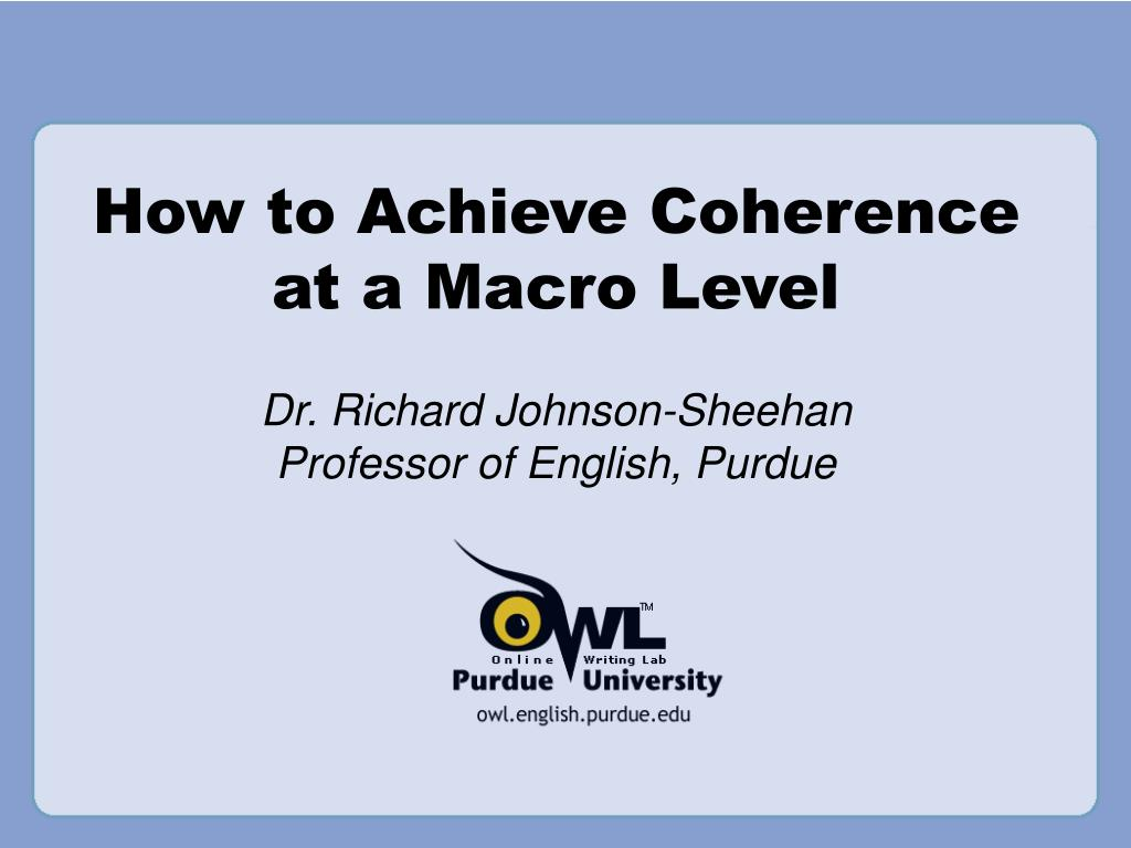 how to achieve coherence at a macro level l.