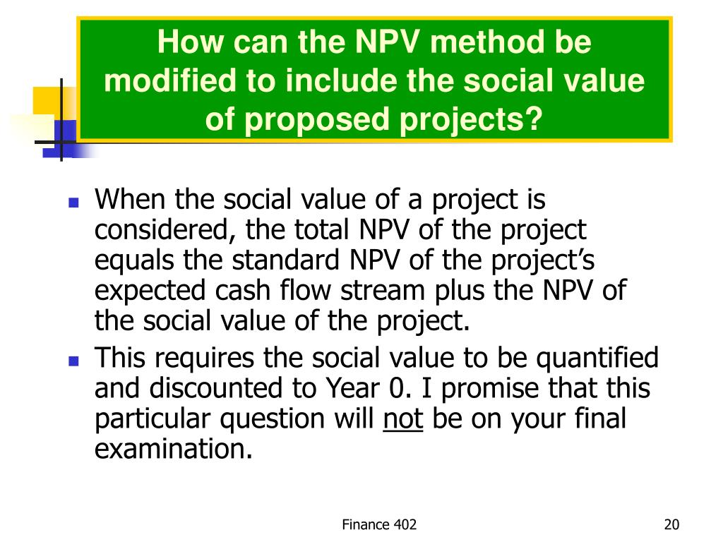How can the NPV method be