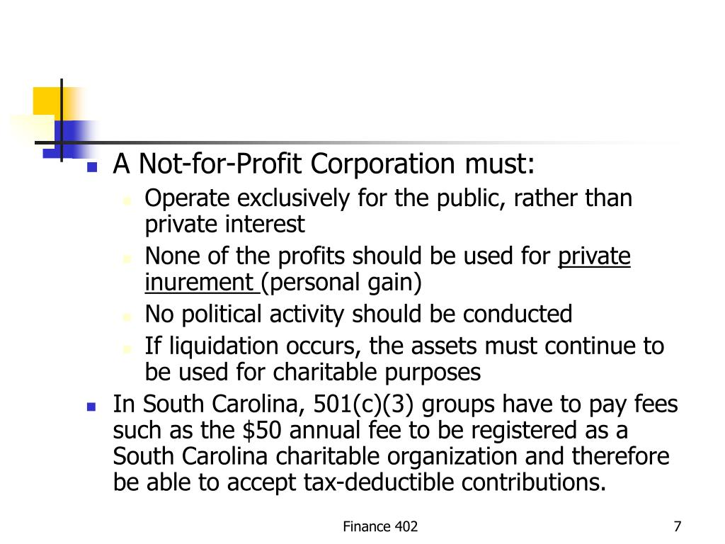 A Not-for-Profit Corporation must: