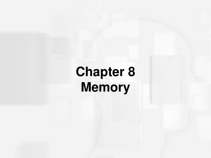 Chapter 8 memory