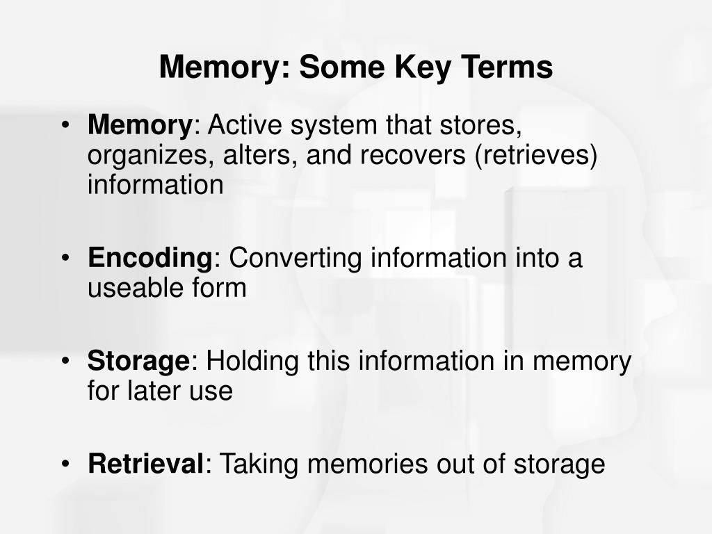 Memory: Some Key Terms