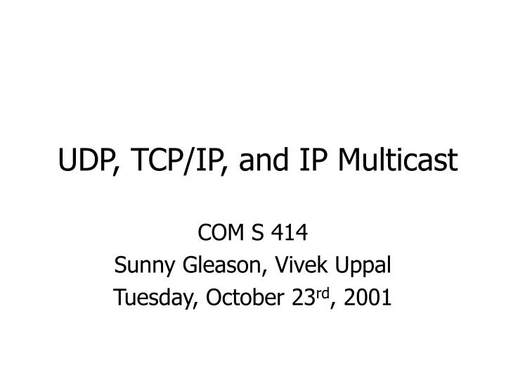 udp tcp ip and ip multicast n.