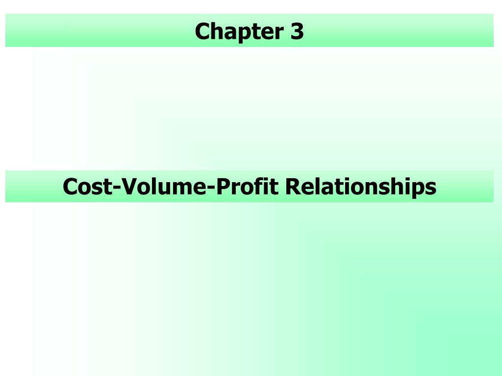 cost volume profit relationships l.