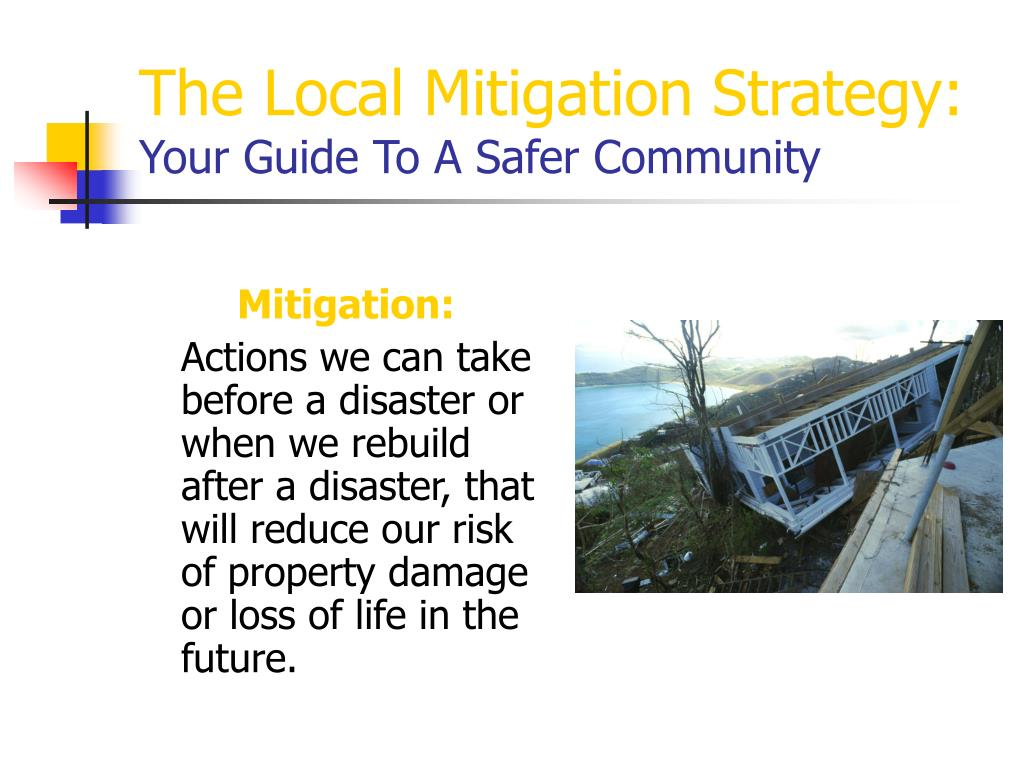 the local mitigation strategy your guide to a safer community l.