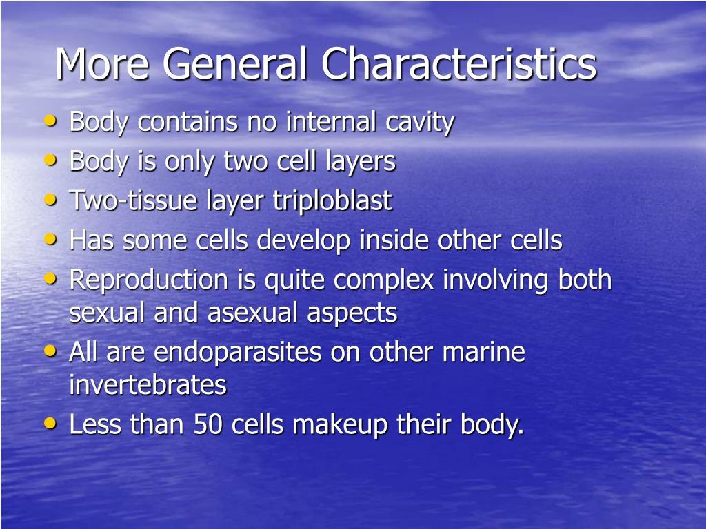 More General Characteristics