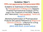 guideline main fpps not approved by ich associated dra