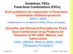 guidelines fdcs fixed dose combinations fdcs