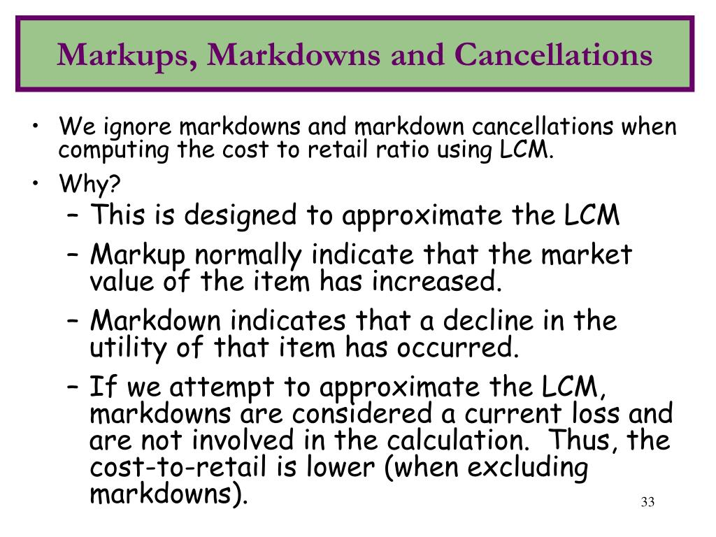 Markups, Markdowns and Cancellations