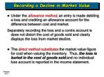 recording a decline in market value