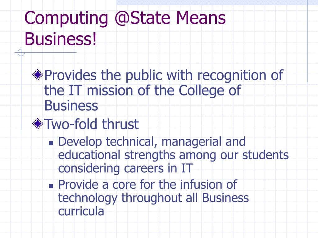 Computing @State Means Business!