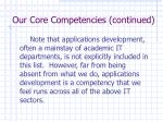our core competencies continued