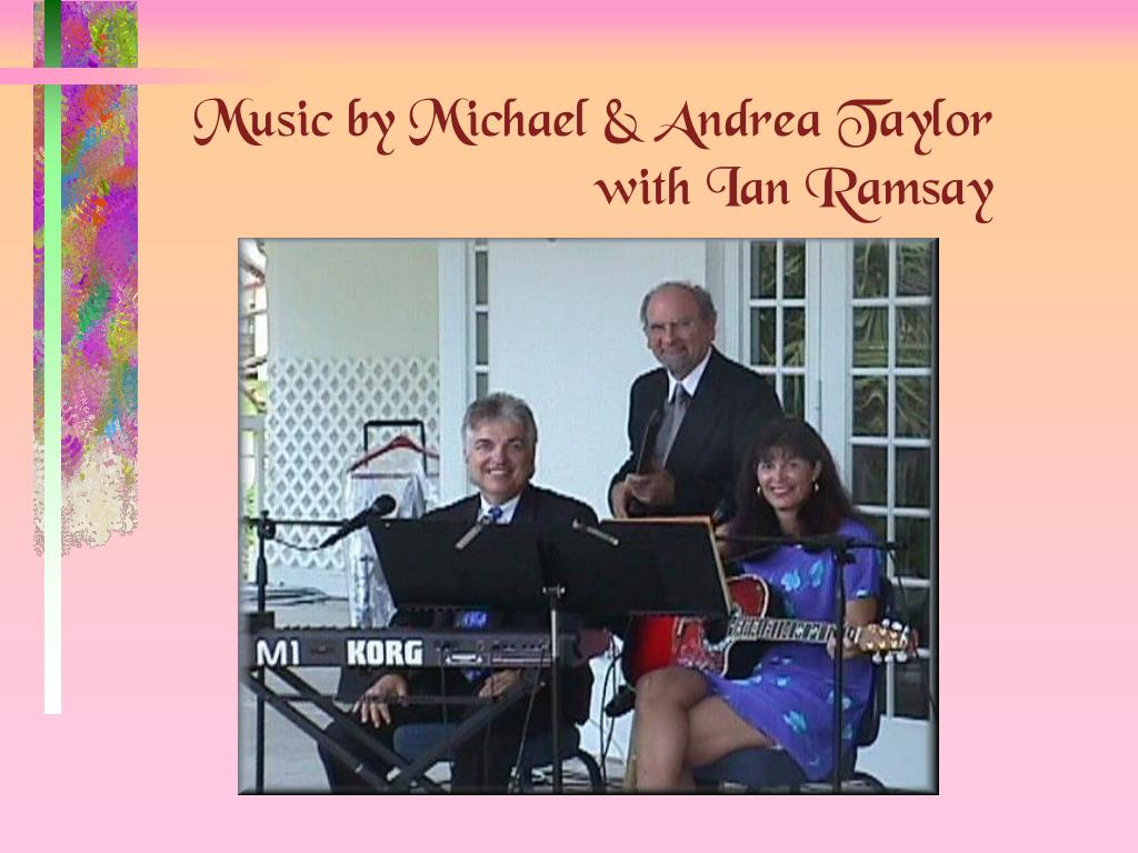 Music by Michael & Andrea Taylor with Ian Ramsay