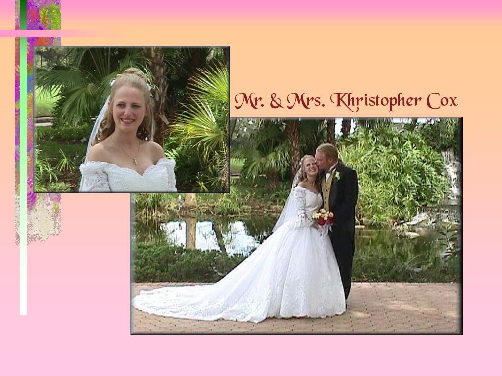 Mr. & Mrs. Khristopher Cox