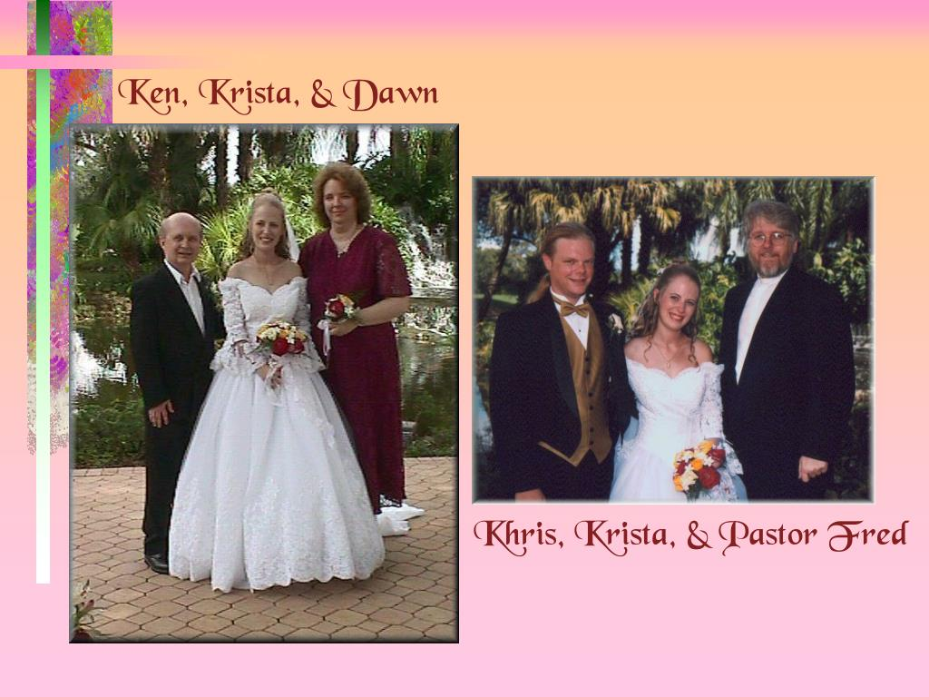 Ken, Krista, & Dawn