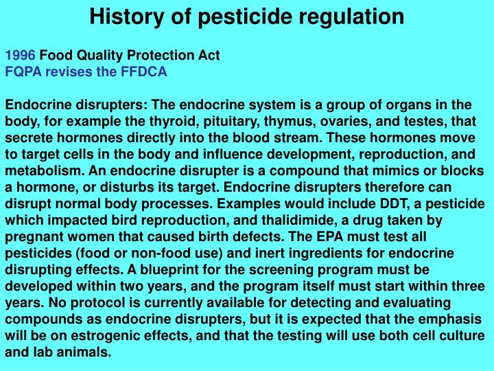 pesticides pesticide and quality protection act Reregistration of older pesticides, and again in the 1996 food quality protection act (fqpa), which also amended the ffdca the pesticide registration improvement act of 2003 (pria 1).