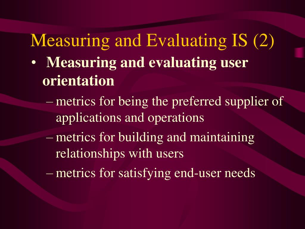 Measuring and Evaluating IS (2)