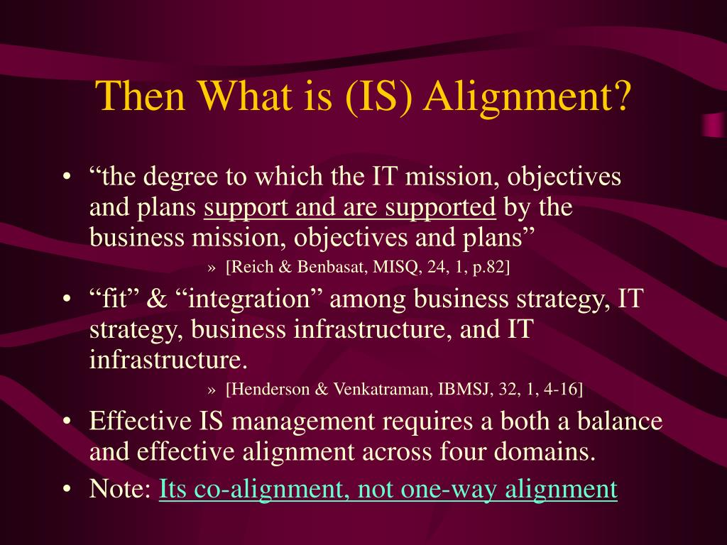 Then What is (IS) Alignment?