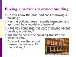 buying a previously owned building