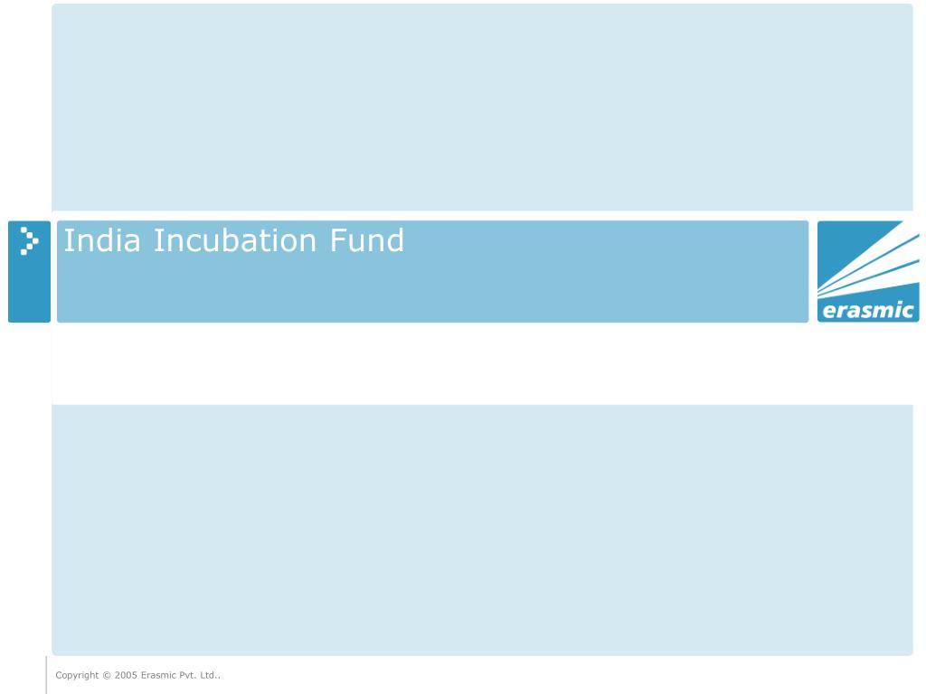 india incubation fund l.