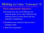 melting ice cubes icebreaker j