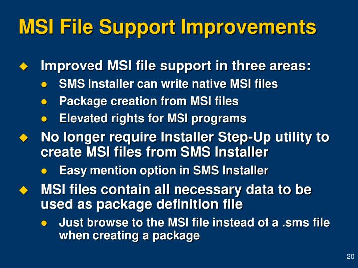 MSI File Support Improvements