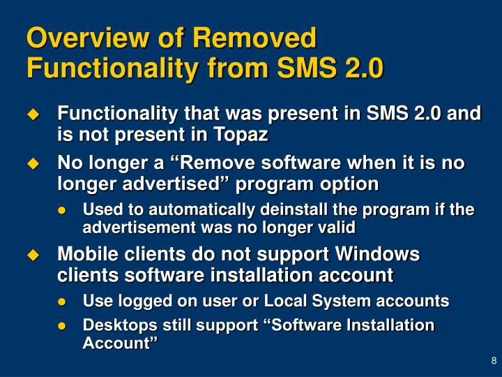 Overview of Removed Functionality from SMS 2.0