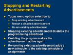 stopping and restarting advertisements