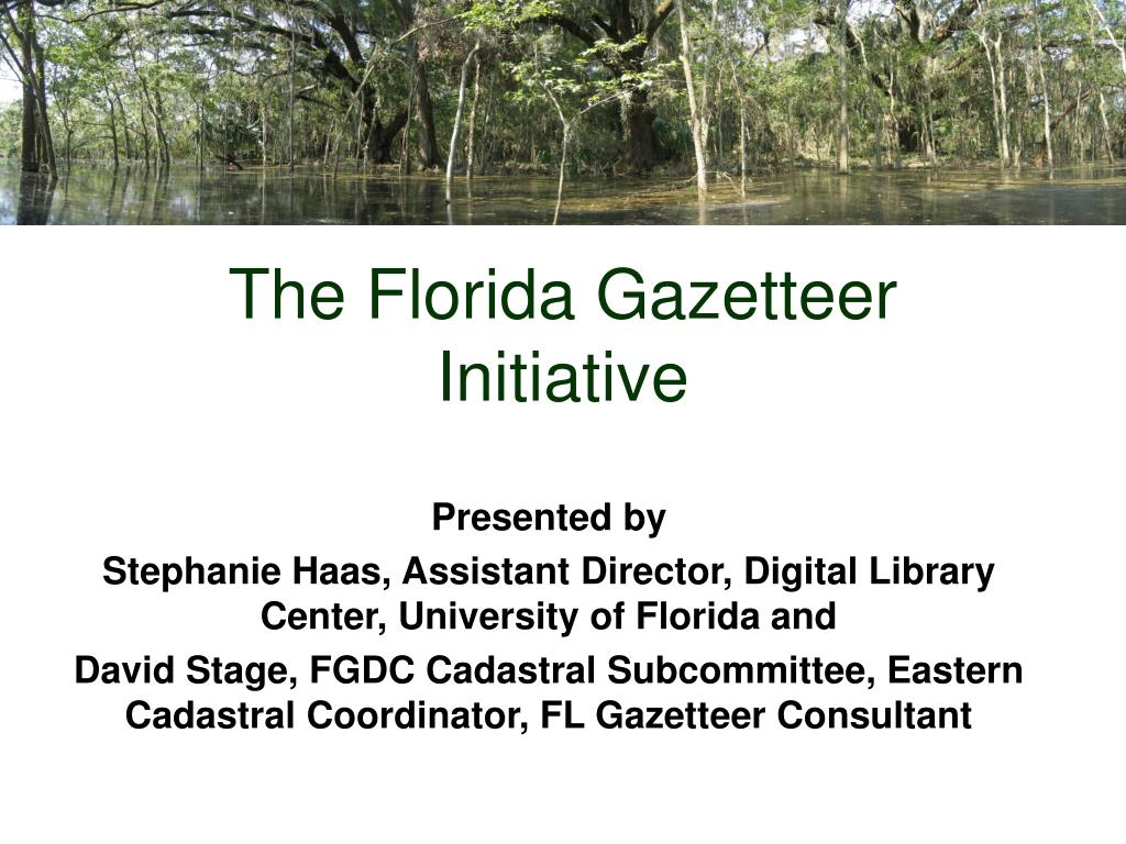 The Florida Gazetteer Initiative