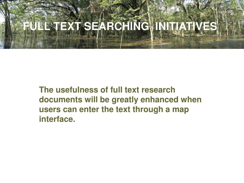 FULL TEXT SEARCHING  INITIATIVES