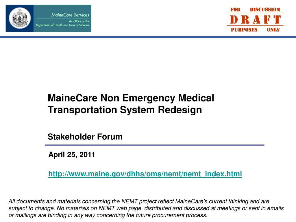 mainecare non emergency medical transportation system redesign stakeholder forum l.