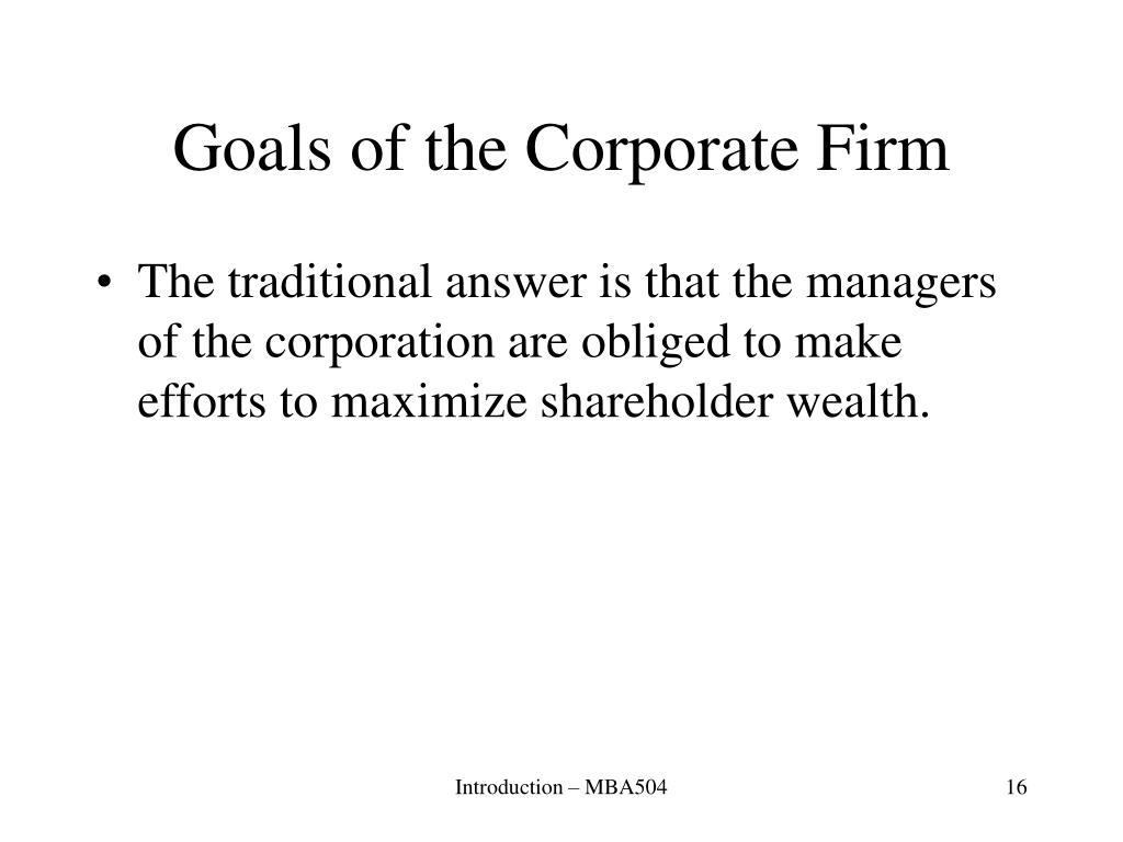 Goals of the Corporate Firm